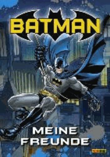 Batman Freundebuch - Meine Freunde.