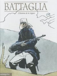 Battaglia - L'homme de la légion.