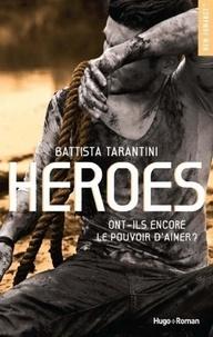 Battista Tarantini - NEW ROMANCE  : Heroes -Extrait offert-.