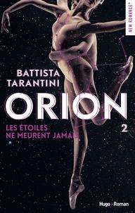 Battista Tarantini - Orion - tome 2 Les étoiles ne meurent jamais -Extrait offert-.
