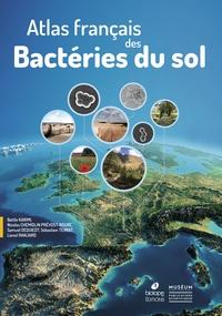 Battle Karimi et Nicolas Chemidlin Prévost-Bouré - Atlas français des bactéries du sol.