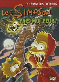 Batton Lash et Neil Alsip - Les Simpson - La cabane des horreurs Tome 1 : Fais-moi peur !.