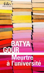 Batya Gour - Meurtre à l'université - Une enquête du commissaire Michaël Ohayon.