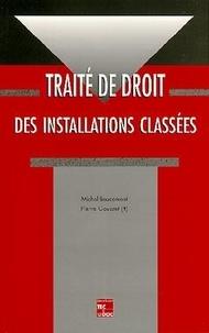 Baucomont et  Gousset - Traité de droit des installations classées.