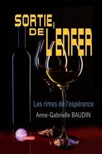 Baudi Anne-gabrielle - Sortie de l'enfer.