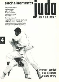 Baudot Georges - Judo superieur enchainements tome 4.