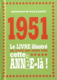 Galabria.be 1951 - Le livre illustré de ceux qui sont nés cette année-là! Image