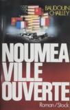 Baudouin Chailley - Nouméa ville ouverte.