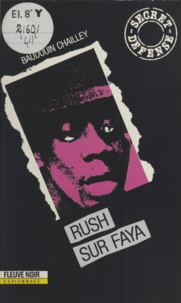 Baudouin Chailley - Rush sur Faya.
