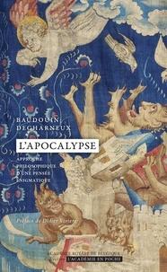 Baudouin Decharneux - L'Apocalypse. Approche philosophique d'une pensée énigmatique.
