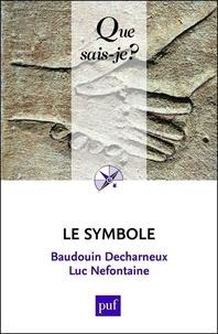 Baudouin Decharneux et Luc Nefontaine - Le symbole.