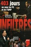 Baudouin Eschapasse et Aymeric Mantoux - Infiltrés - 403 Jours au coeur du PS et de l'UMP.