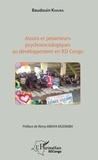 Baudouin Kakura - Atouts et pesanteurs psychosociologiques au développement en RD Congo.