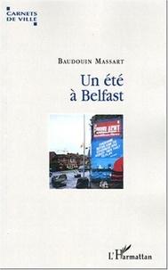 Baudouin Massart - Un été à Belfast.