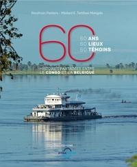 Baudouin Peeters et Médard Tambwe Mangala - 60 ans, 60 lieux, 60 témoins - Histoires partagées entre le Congo et la Belgique.