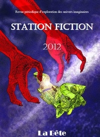 Baudrier Sylvain et Sean Clarse - Station Fiction n°5 - La Bête.