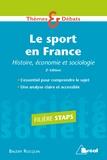 Baudry Rocquin - Le sport en France - Histoire, économie et sociologie.