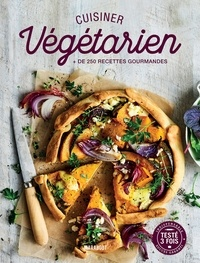 Bauer Media Books - Cuisiner végétarien - La bible pour cuisiner au quotidien.