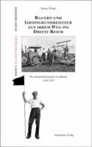 Bauern und Großgrundbesitzer auf ihrem Weg ins Dritte Reich - Der Brandenburgische Landbund 1919-1933.