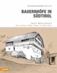 Helmut Stampfer - Bauernhöfe in Südtirol - Mittleres Eisacktal.