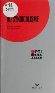 Baumard et  Blanchot - Crise du syndicalisme.