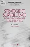 Baumard - Stratégie et surveillance - Des environnements concurrentiels.