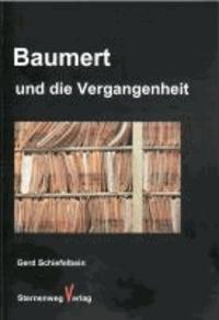 Baumert und die Vergangenheit.