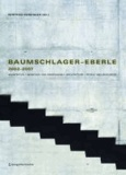 Baumschlager - Eberle 2002-2007 - Architektur | Menschen und Ressourcen | Architecture | People and Resources.