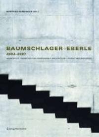 Winfried Nerdinger - Baumschlager - Eberle 2002-2007 - Architektur | Menschen und Ressourcen | Architecture | People and Resources.