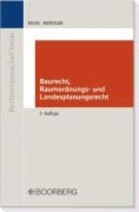Baurecht, Raumordnungs- und Landesplanungsrecht.