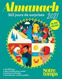 Calendrier Lunaire Notre Temps 2021 Almanach Notre Temps   365 jours de surprises de Bayard   Grand