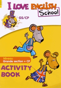 Bayard - I Love English School GS/CP - Activity Book.