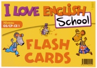 Bayard - I Love English School Niveau GS/CP-CE1 - Flashcards.