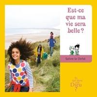 Bayard Jeunesse - Est-ce que ma vie sera belle ?.