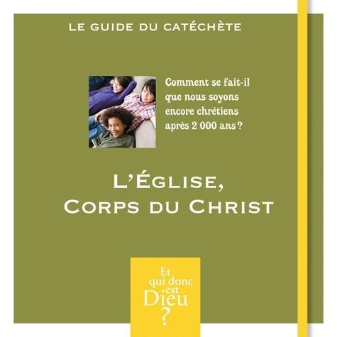 Bayard Jeunesse - L'Eglise, corps du Christ.