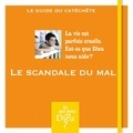 Bayard Jeunesse - Le scandale du mal.