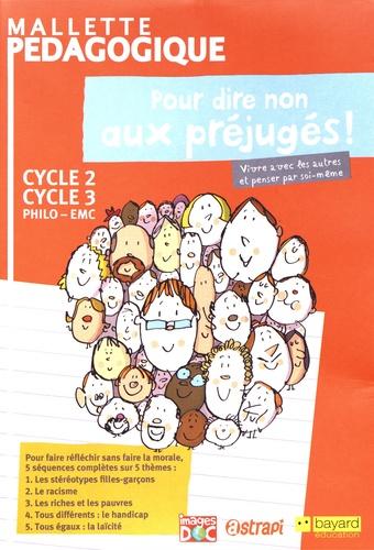 Mallette pédagogique pour dire non aux préjugés !. Philo-EMC Cycle 2-Cycle 3  avec 1 DVD