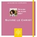 Bayard Jeunesse - Suivre le Christ.