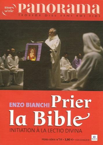Enzo Bianchi et Bertrand Révillion - Panorama N° Hors-série 54 : Prier la Bible - Initiation à la lectio divina.