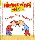 Bayard - Pomme d'Api Soleil N° 79 : Pourquoi on se bagarre ?.