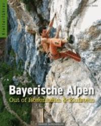 Bayerische Alpen Band 2 - Out of Rosenheim & Kufstein.