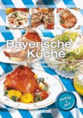 Bayerische Küche.