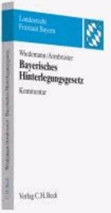 Bayerisches Hinterlegungsgesetz - Kommentar.