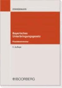 Bayerisches Unterbringungsgesetz.