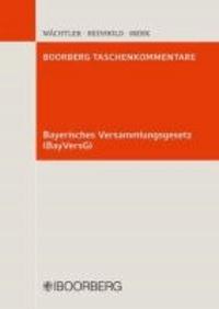 Bayerisches Versammlungsgesetz (BayVersG).