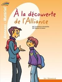Bayeux et lisieux Ader et Coutances Ader - À la découverte de l'Alliance - annexes-matériel du catéchiste - 1 - Collection Paroles d'Alliance.
