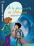 Bayeux et lisieux Ader et Coutances Ader - À la découverte de l'Alliance - livre du catéchiste - 2 - Collection Paroles d'Alliance.