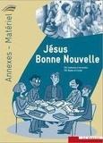 Bayeux et lisieux Ader et Coutances Ader - Jésus Bonne Nouvelle - annexes-matériel du catéchiste - Collection Paroles d'Alliance.