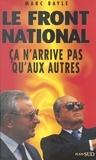 Bayle et  Marc - Le Front national - Ça n'arrive pas qu'aux autres.