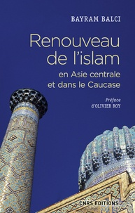 Renouveau de lislam en Asie centrale et dans le Caucase.pdf